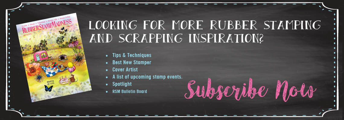 Rubberstampmadness Subscribe Now Banner